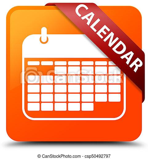 Calendar orange square button red ribbon in corner - csp50492797