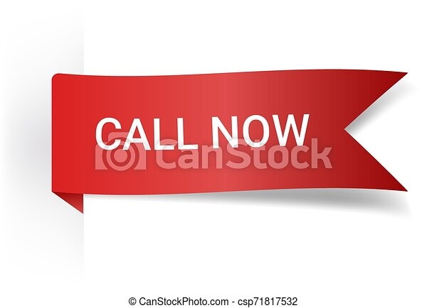Call Now Realistic Detailed Curved Paper Banner. Ribbons With Space For Text. Isolated On White Background. Vector Illustration. Design Elements. - csp71817532