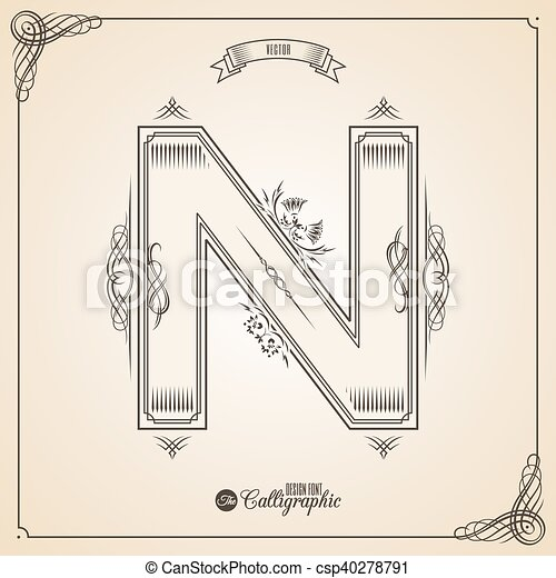 Calligraphic Fotn with Border, Frame Elements and Invitation Design Symbols. Collection of Vector glyph. Certificate Decor. Hand written retro feather Symbol. Letter N - csp40278791