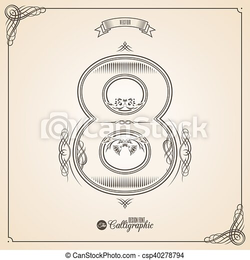 Calligraphic Fotn with Border, Frame Elements and Invitation Design Symbols. Collection of Vector glyph. Certificate Decor. Hand written retro feather Symbol. Number 8 - csp40278794