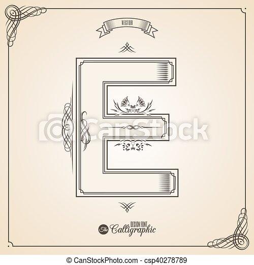 Calligraphic Fotn with Border, Frame Elements and Invitation Design Symbols. Collection of Vector glyph. Certificate Decor. Hand written retro feather Symbol. Letter E - csp40278789