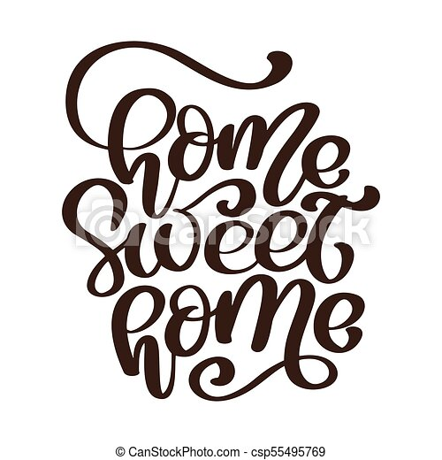 calligraphic quote home sweet home text hand lettering clip art rh canstockphoto ie home sweet home sign clipart home sweet home clipart images