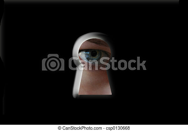 To peep through a keyhole