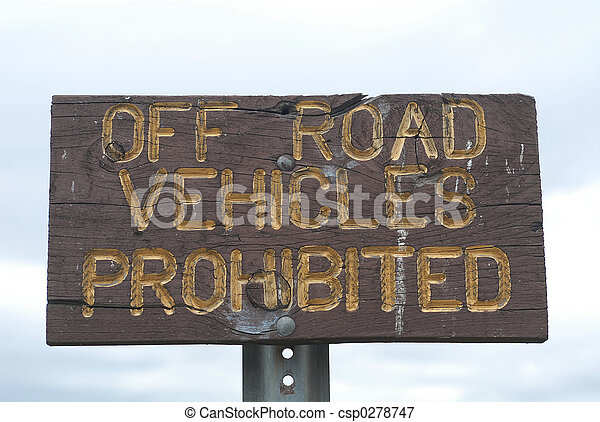 Off Road Vehicles Prohibited - csp0278747
