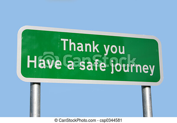 Have a safe journey sign - csp0344581