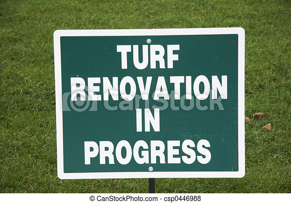 sign - TURF RENOVATION IN PROGRESS - csp0446988