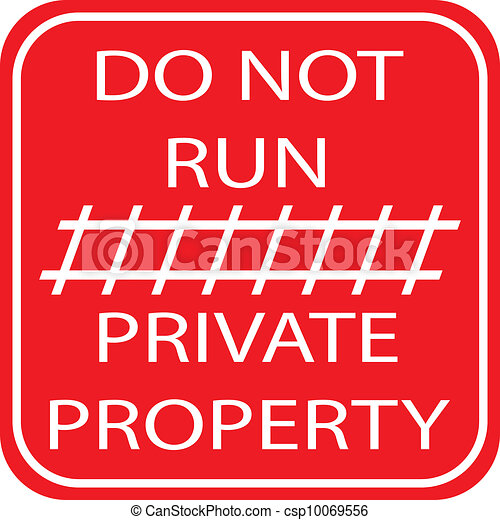 DO NOT RUN - PRIVATE PROPERTY - csp10069556