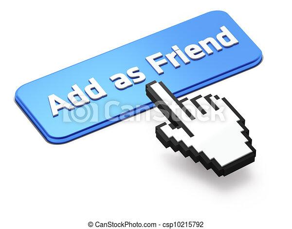 Hand-shaped mouse cursor press Add as Friend  button - csp10215792