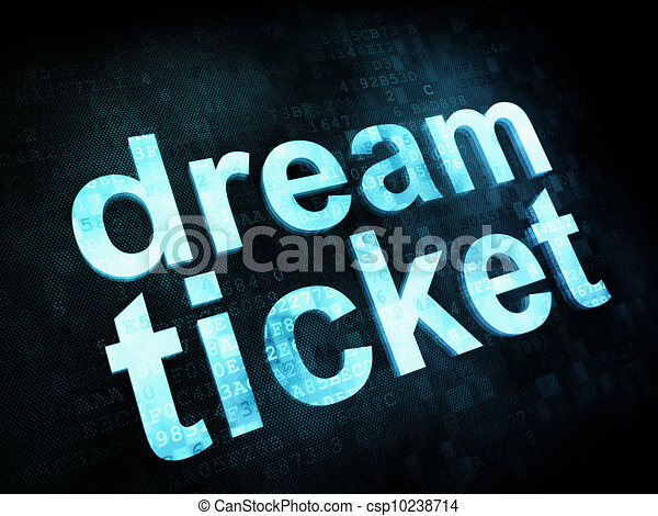 Life style concept: pixelated words dream ticket on digital screen, 3d render - csp10238714