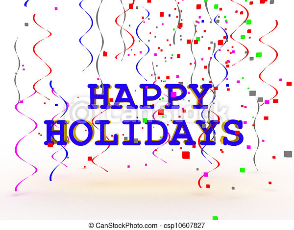A colorful Happy Holidays sign over white background  - csp10607827