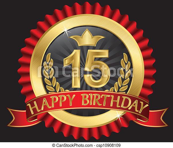 15 years happy birthday golden labe - csp10908109