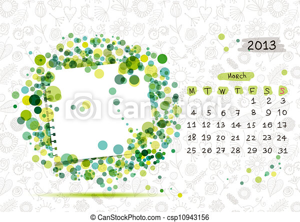 Vector calendar 2013, march. Frame with place for your text or photo - csp10943156