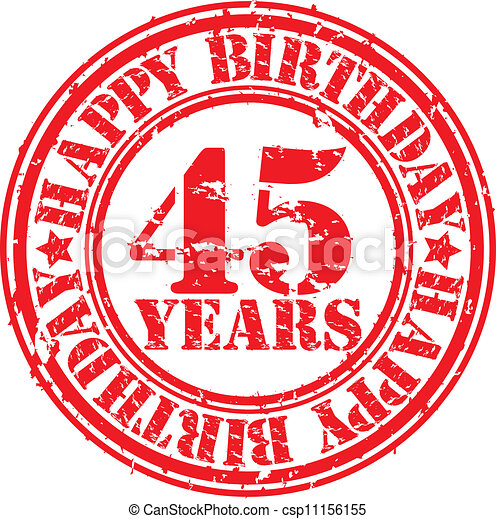 Clipart Vector of Grunge 45 years happy birthday rubber ...