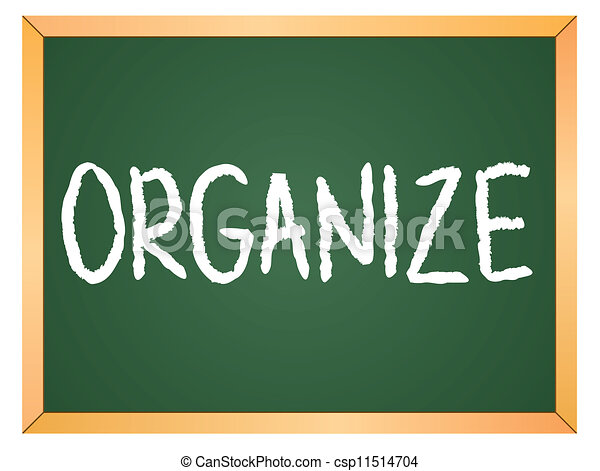 Vector Clipart of organize word on chalkboard csp11514704 ...