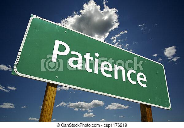 Patience Road Sign - csp1176219