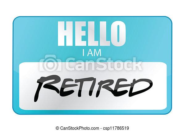 Vector Clip Art of hello I am retired tag illustration design over ...