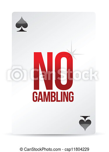 no gambling playing card - csp11804229
