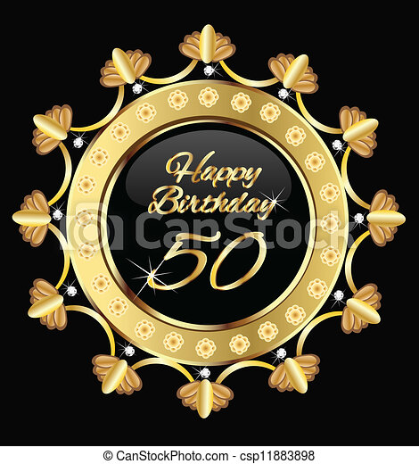 Happy 50 birthday , gold design - csp11883898
