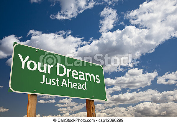 Your Dreams Green Road Sign - csp12090299