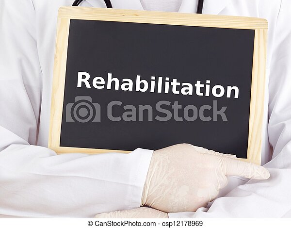 Doctor shows information: rehabilitation - csp12178969