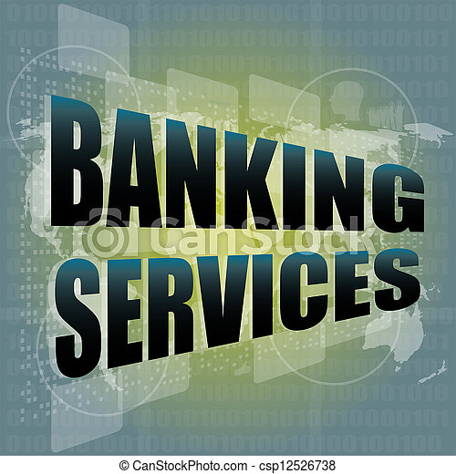 words banking services on digital screen, business concept - csp12526738