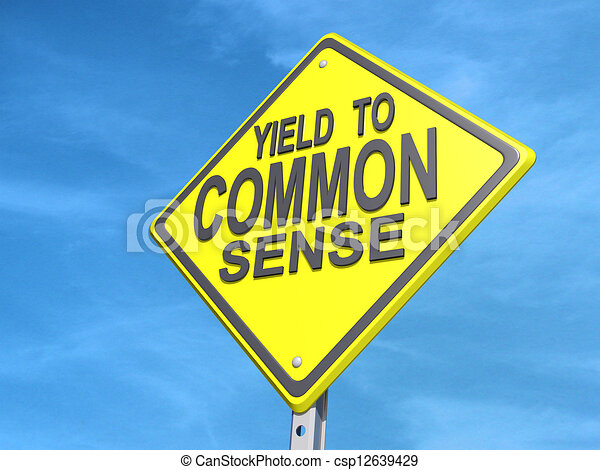 Yield to Common Sense Sign - csp12639429