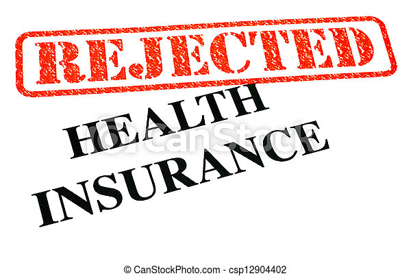 Health Insurance REJECTED - csp12904402