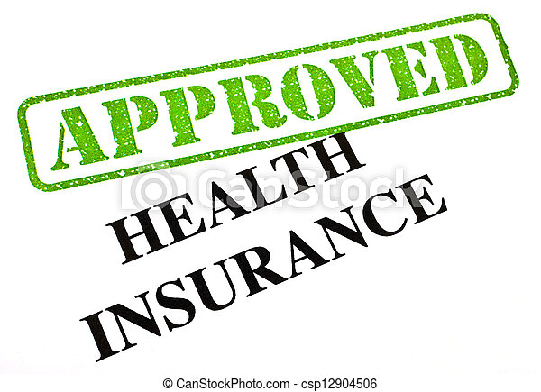 Health Insurance APPROVED - csp12904506