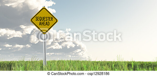Sequester Ahead Yield Sign - csp12928186