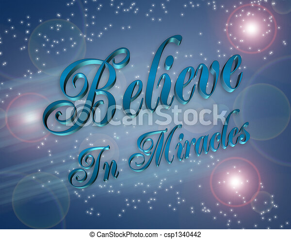 Believe in Miracles illustration - csp1340442