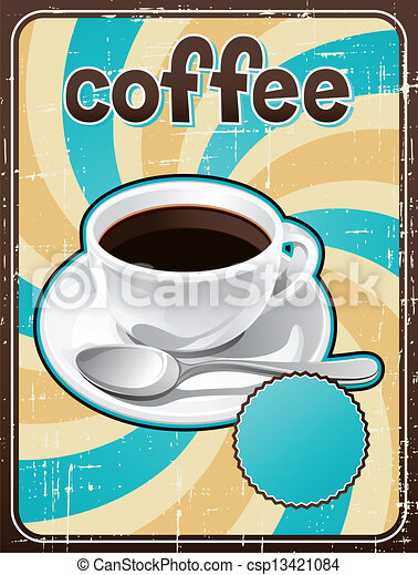 Poster with a coffee cup in retro style. - csp13421084