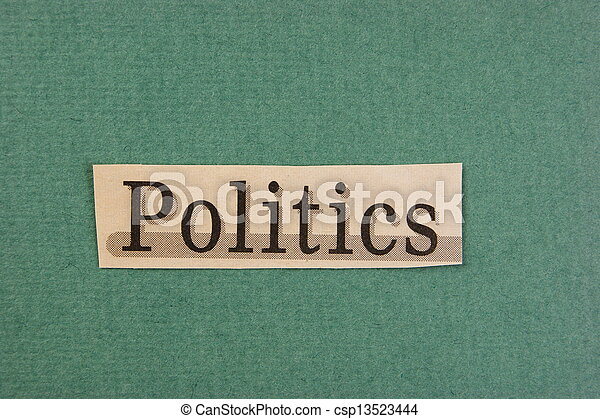word politics cut from newspaper on green background - csp13523444