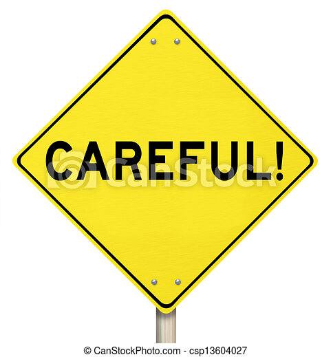 clip art of be careful yellow warning road sign caution caution sign clip art black and white caution sign free clipart