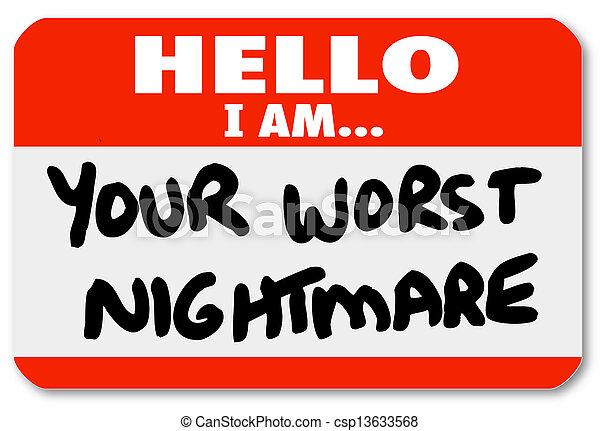 Hello I am Your Worst Nightmare Nametag Sticker - csp13633568