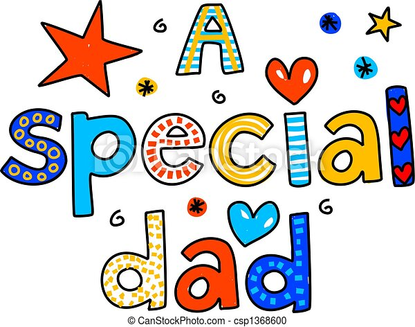 Stock Illustration of a special dad - A SPECIAL DAD decorative ...
