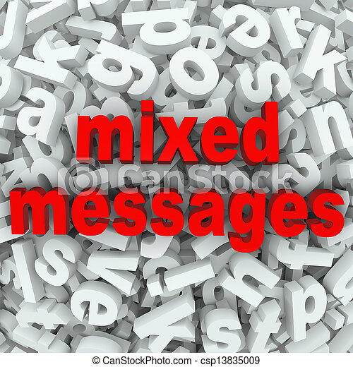 Mixed Messages Poor Communication Misunderstood - csp13835009