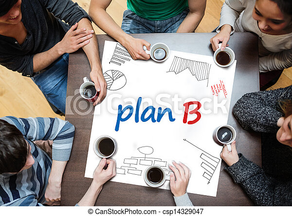 Plan b written on a poster with drawings of charts - csp14329047