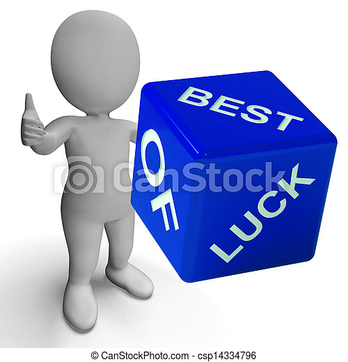 Best Of Luck Dice Represents Gambling And Fortune - csp14334796