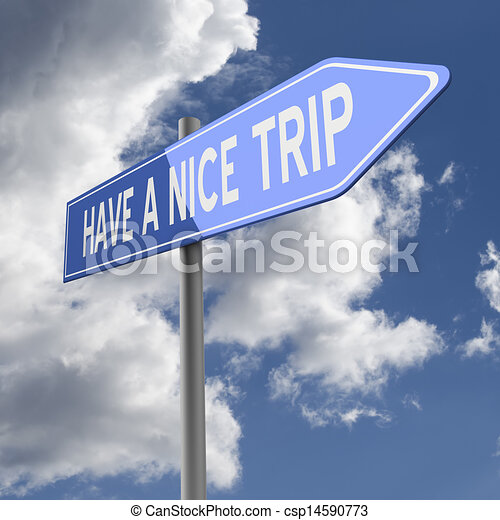Stock Illustrations Of Have Nice Trip Words On Blue Road