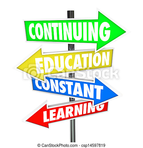 Continuing Education Constant Learning Street Signs - csp14597819
