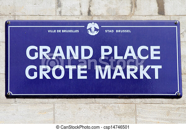Brussels street sign : Grand Place  - csp14746501