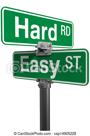 Hard Road Easy Street sign choice - csp14905228