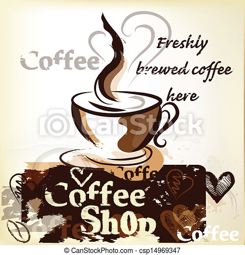 EPS Vector of Coffee shop poster in grunge vintag - Coffee vector ...