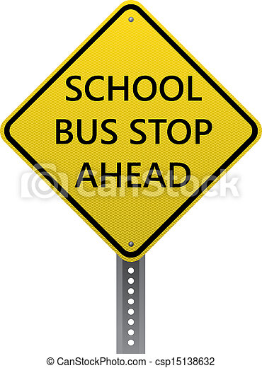 School bus stop ahead sign - csp15138632