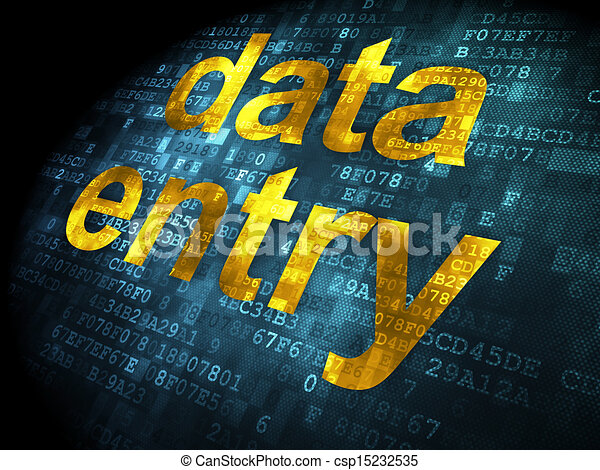 Data concept: Data Entry on digital background - csp15232535