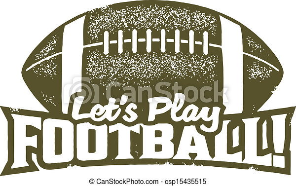 vector clip art of let s play football   distressed vintage style rubber stamp csp15435515