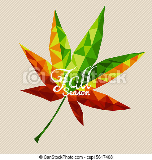 Fall season text over colorful geometric autumn leaf. EPS10 vector file with transparency for easy editing. - csp15617408