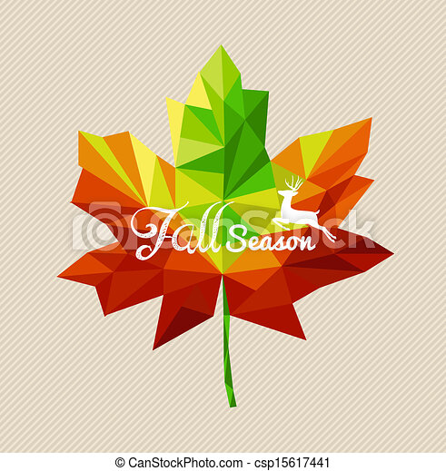 Fall season text and deer over colorful geometric leaf. EPS10 vector file with transparency for easy editing - csp15617441