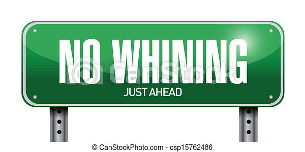 Vector of no whining road sign illustration design over a ...