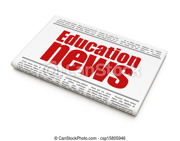News news concept: newspaper headline Education News - csp15805946